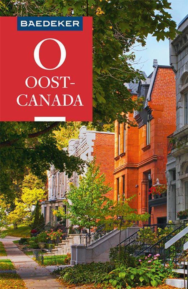 Oost-Canada Baedeker reisgids 9783829758710  Baedeker Baedeker Nederlands  Reisgidsen Canada ten oosten van de Rockies