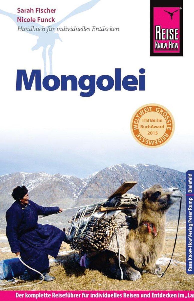 Mongolei | reisgids Mongolië 9783831725441  Reise Know-How   Reisgidsen Mongolië