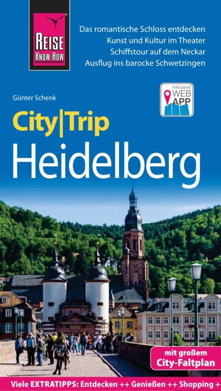 Heidelberg CityTrip 9783831734290  Reise Know-How City Trip  Reisgidsen Heidelberg, Kraichgau, Stuttgart, Neckar