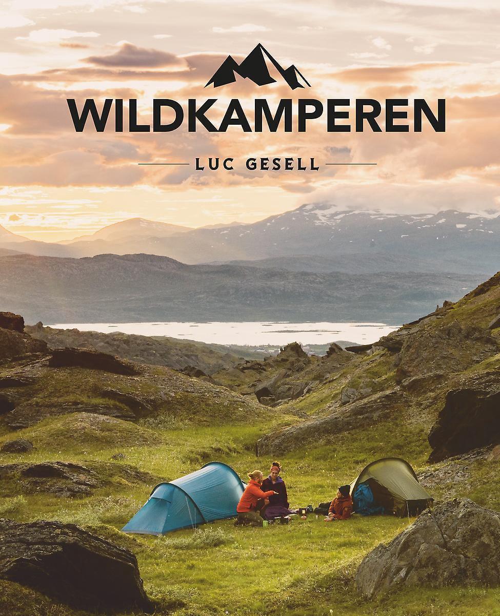 Wildkamperen 9789018047627 Luc Gesell ANWB ANWB Campinggidsen  Campinggidsen, Wandelgidsen Europa, Reisinformatie algemeen