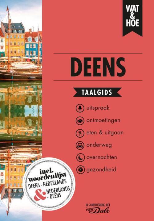 Wat en Hoe: Deens | taalgids 9789021574837  Kosmos Wat en Hoe Taalgids  Taalgidsen en Woordenboeken Denemarken