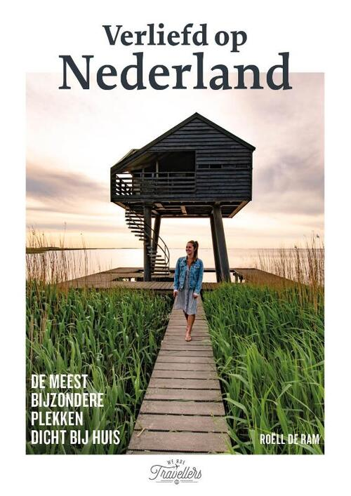 Verliefd op Nederland 9789021578569 Roëll de Ram Kosmos   Reisgidsen Nederland