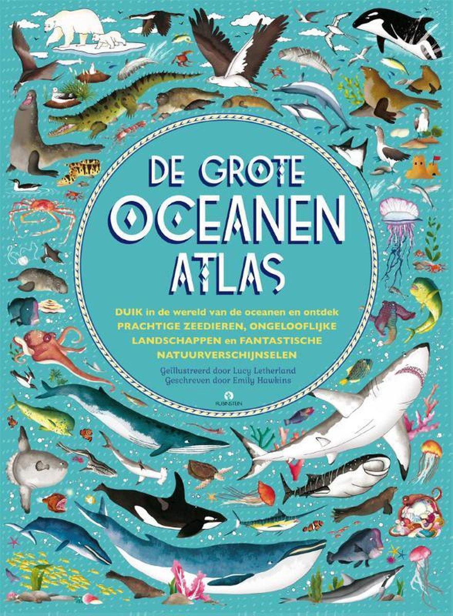 De grote Oceanenatlas 9789047627647  Rubinstein   Kinderboeken, Natuurgidsen Zeeën en oceanen