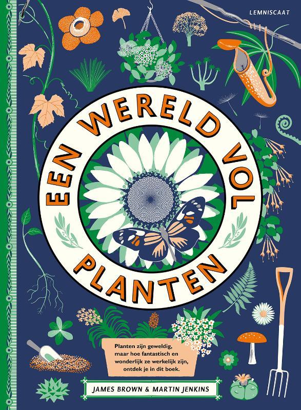 Een wereld vol planten 9789047711735 Martin Jenkins & James Brown Lemniscaat   Kinderboeken, Natuurgidsen, Plantenboeken Reisinformatie algemeen