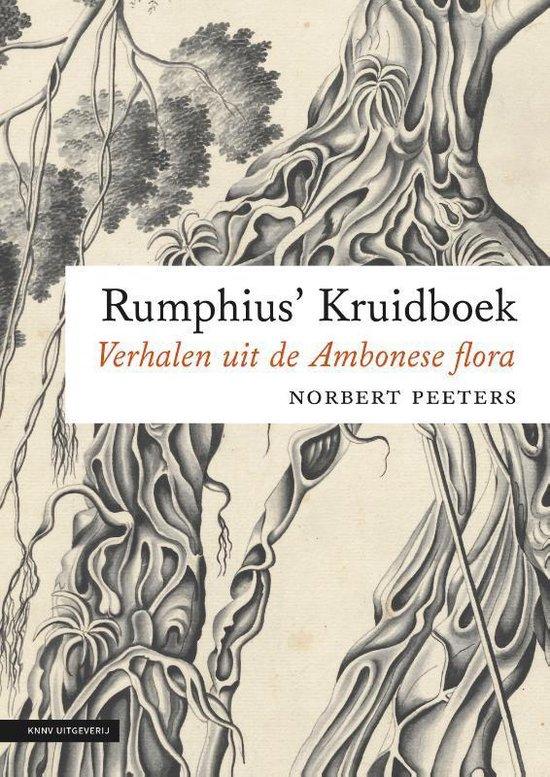 Rumphius' Kruidboek | Norbert Peeters 9789050117470 Norbert Peeters KNNV   Natuurgidsen, Plantenboeken Indonesië