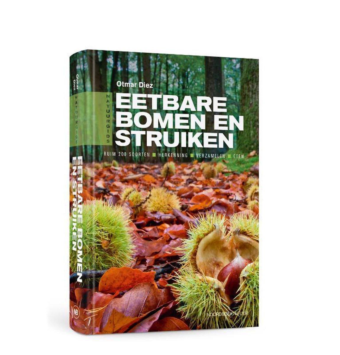 Eetbare bomen en struiken 9789056156053  Noordboek   Culinaire reisgidsen, Natuurgidsen Benelux