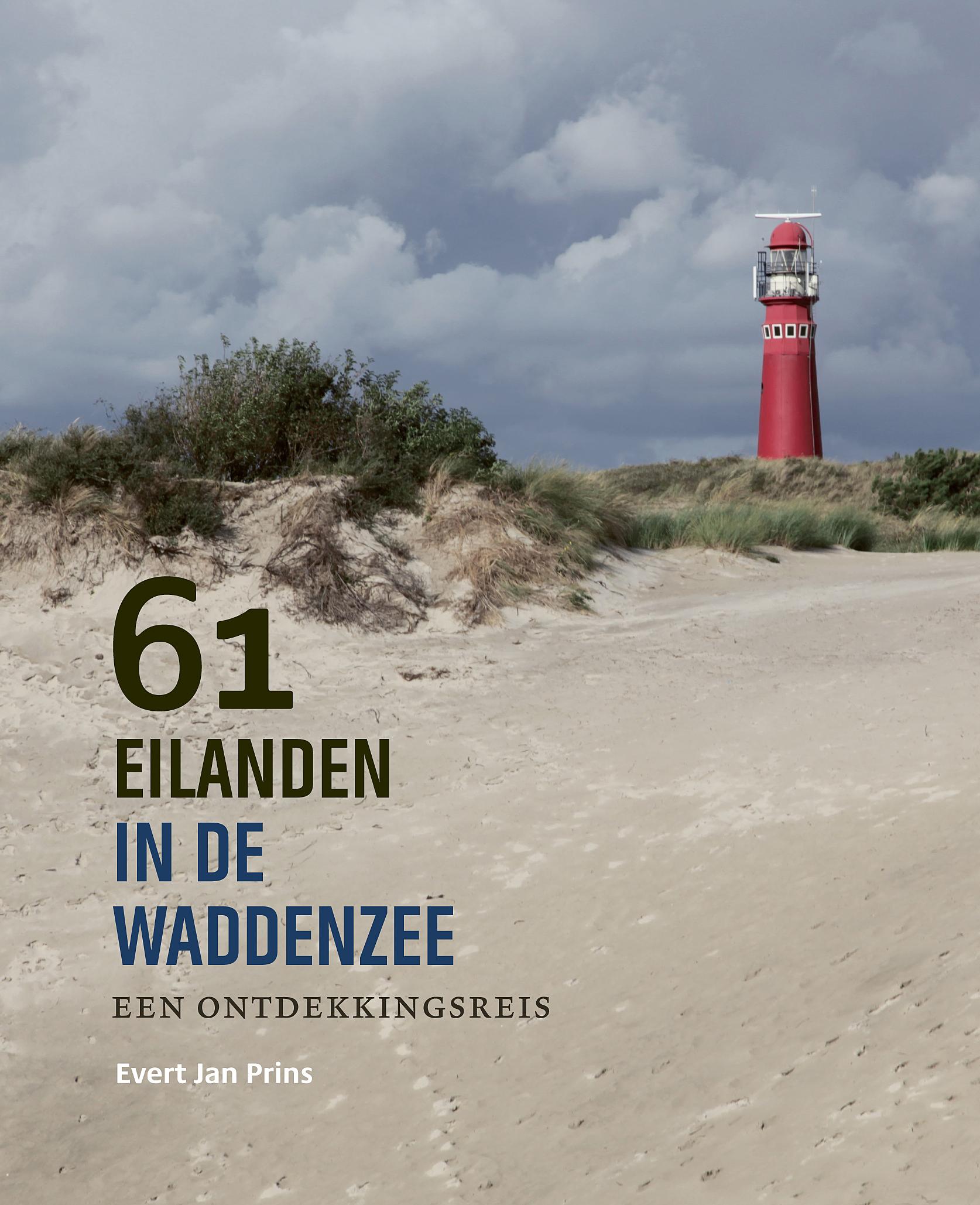 61 Eilanden in de Waddenzee 9789056156732  Noordboek   Reisgidsen Europa
