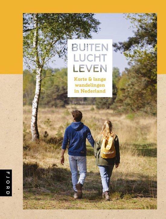 Buitenluchtleven | wandelgids 9789083014821 Petra de Hamer Mo Media   Wandelgidsen Nederland