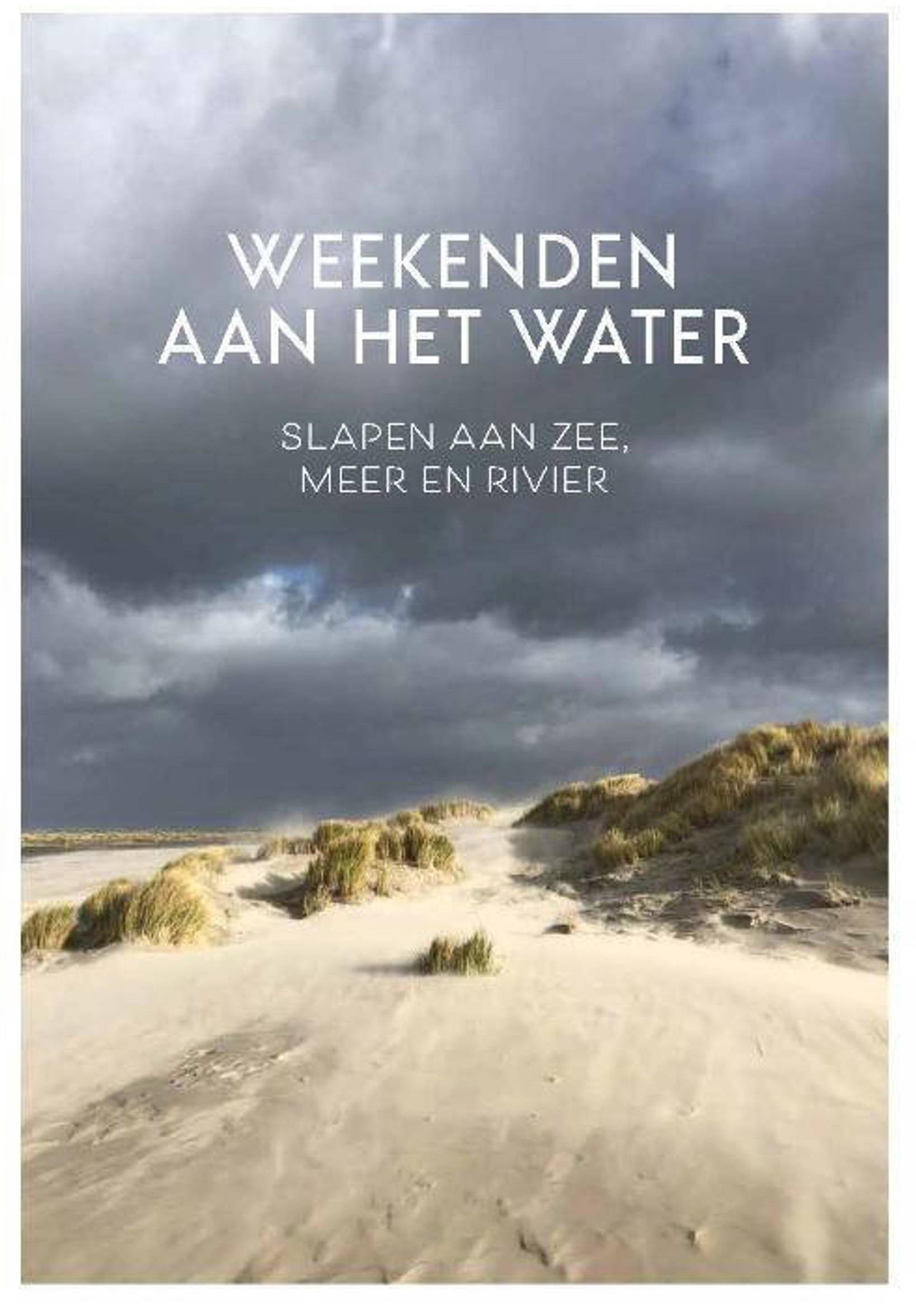 Weekenden aan het Water 9789083014838 Lydia Michiels van Kessenich & Marie Monsieur Mo Media   Reisgidsen Benelux