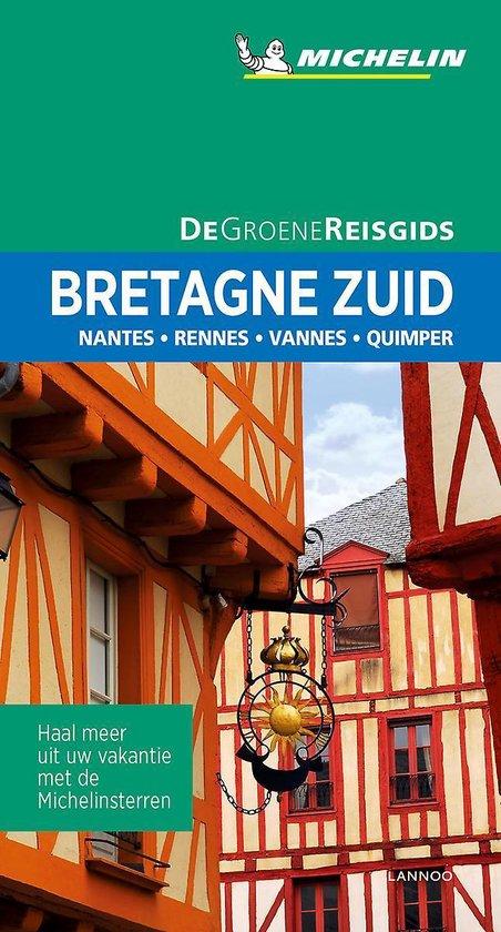 Bretagne Zuid | Michelin reisgids 9789401465144  Michelin Michelin Groene gidsen  Reisgidsen Bretagne