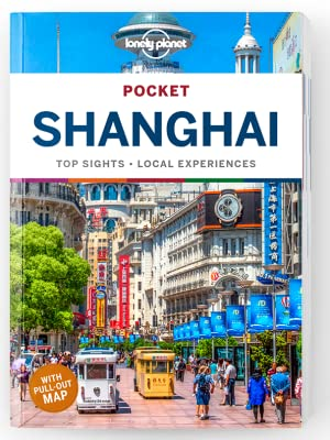 Shanghai Lonely Planet Pocket Guide 9781786573841  Lonely Planet Lonely Planet Pocket Guides  Reisgidsen China (Tibet: zie Himalaya)