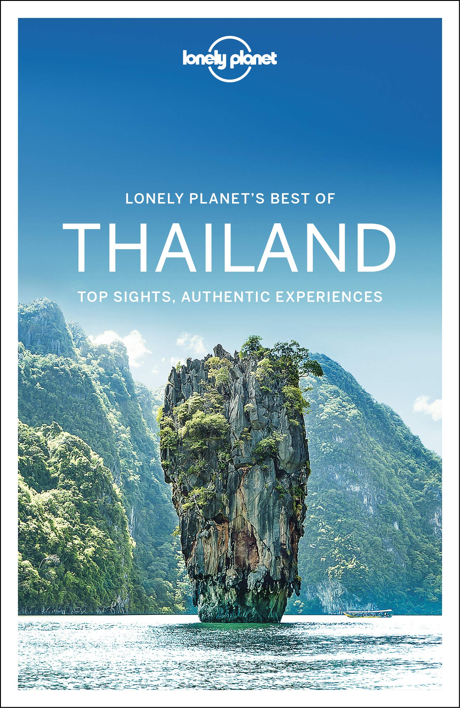 Best of Thailand | Lonely Planet 9781787015487  Lonely Planet Best of ...  Reisgidsen Thailand