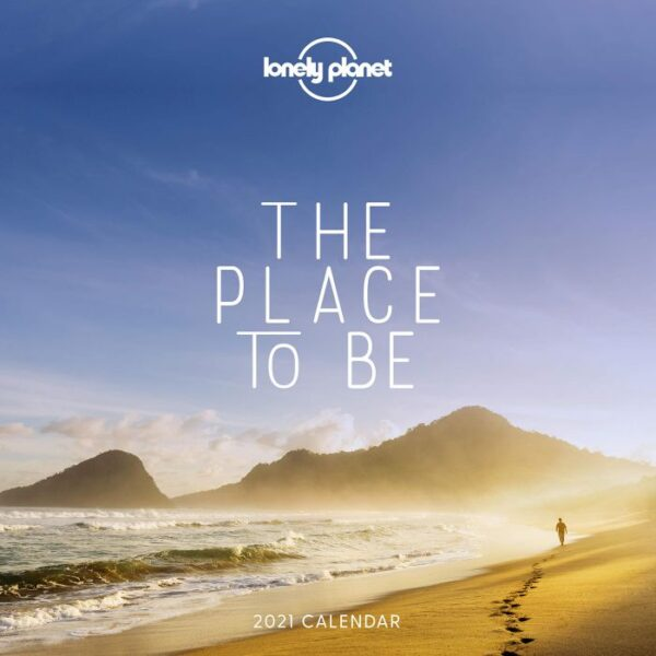 The Place to Be Calendar 2021 9781838690809  Lonely Planet Kalenders 2021  Kalenders Reisinformatie algemeen