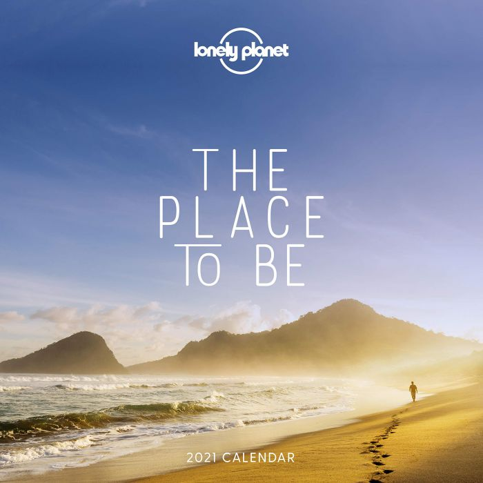 The Place to Be Calendar 2021 9781838690809  Lonely Planet Kalenders 2021  Kalenders Reisinformatie algemeen