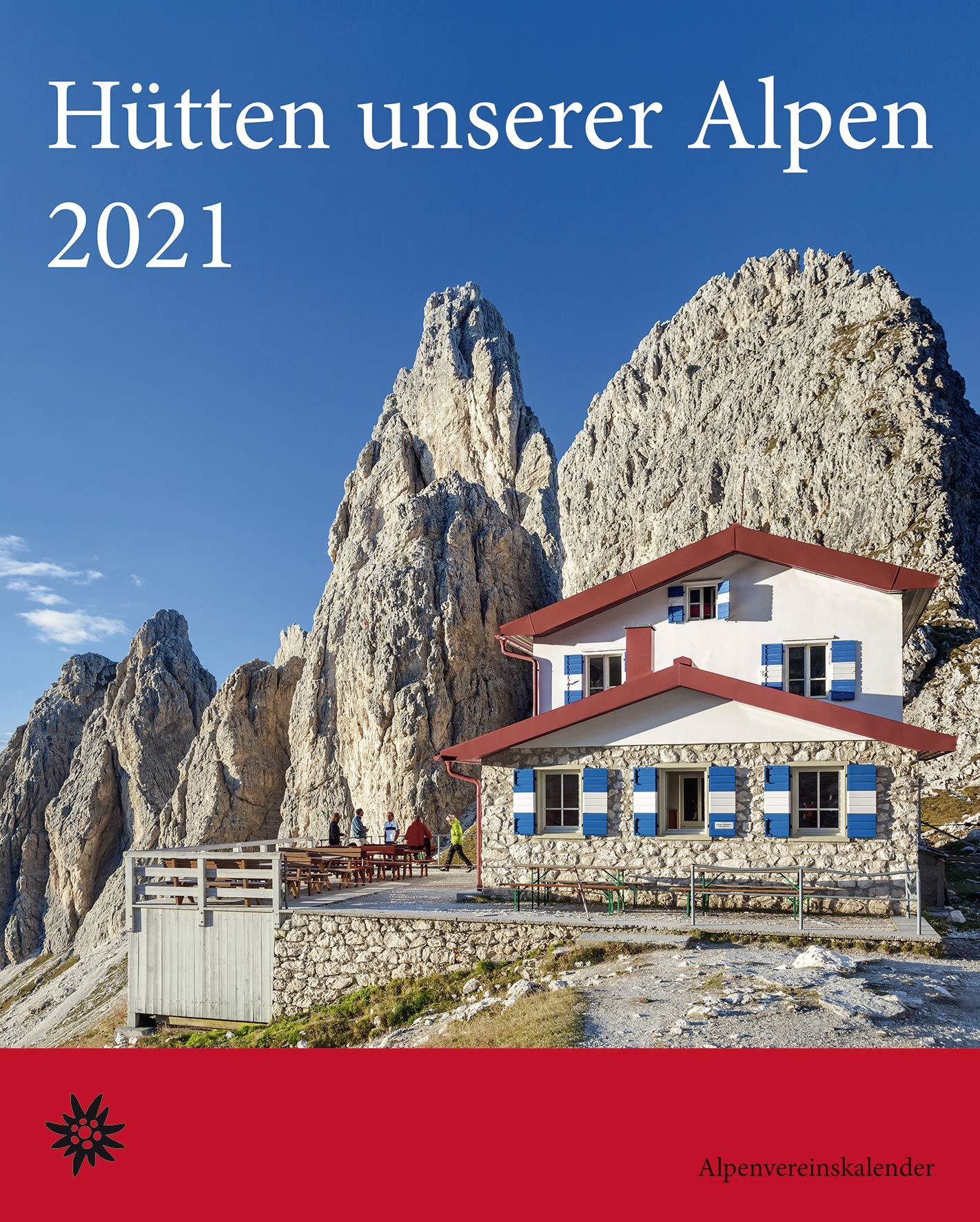 Hütten unserer Alpen (Alpenvereinskalender 2020) 9783731846789  Bergverlag Rother Kalenders 2021  Cadeau-artikelen, Kalenders Reisinformatie algemeen
