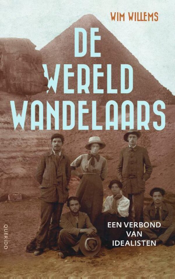 De Wereldwandelaars | Wim Willems 9789021423654 Wim Willems Querido   Historische reisgidsen, Meerdaagse wandelroutes, Wandelgidsen Europa