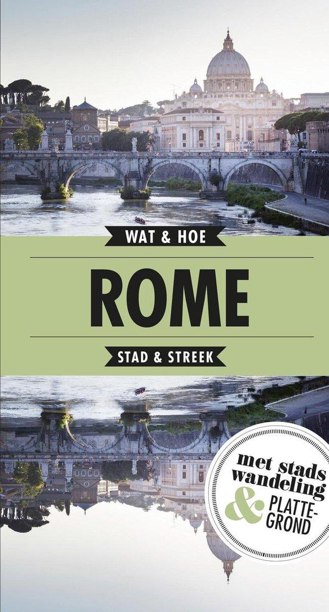 Wat & Hoe: Rome 9789021576619  Kosmos Wat & Hoe  Reisgidsen Rome, Lazio
