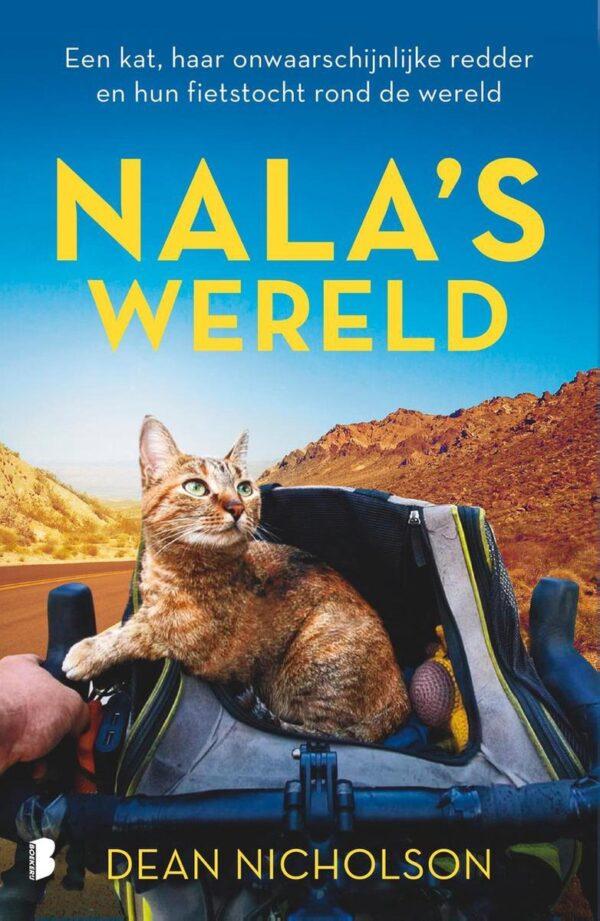 Nala's wereld   Dean Nicholson 9789022590164 Dean Nicholson Boekerij   Fietsreisverhalen Wereld als geheel