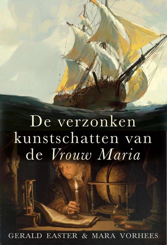 De verzonken kunstschatten van de Vrouw Maria 9789026346910 Gerald Easter Ambo Anthos   Historische reisgidsen, Landeninformatie Europa