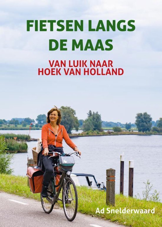 Fietsen langs de Maas | fietsgids Ad Snelderwaard 9789038927893 Ad Snelderwaard Elmar   Fietsgidsen Benelux