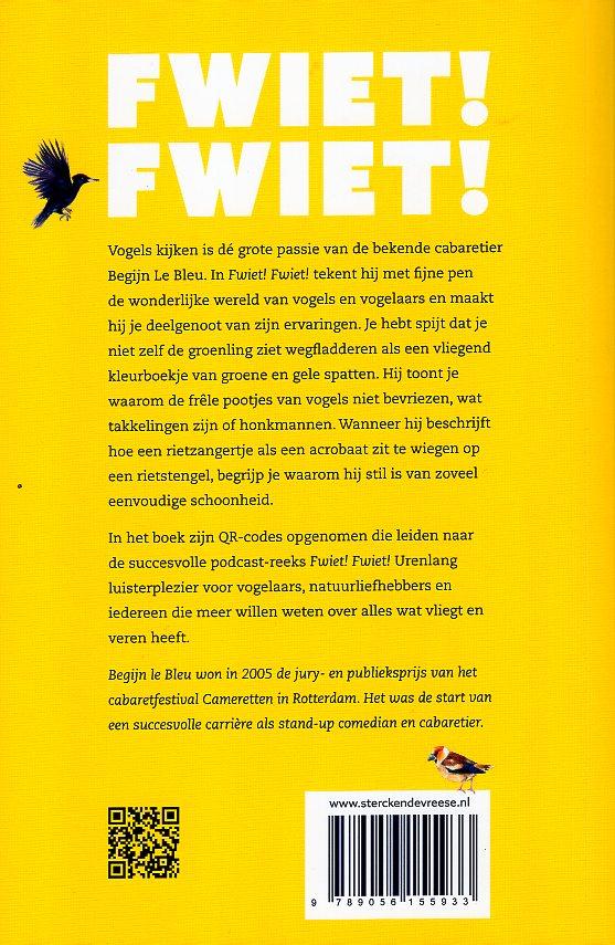 Fwiet! Fwiet! | Begijn Le Bleu 9789056155933  Sterck & De Vreese   Natuurgidsen, Vogelboeken Reisinformatie algemeen