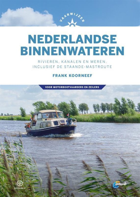 Nederlandse Binnenwateren 9789064107214 Frank Koorneef Hollandia Vaarwijzers  Watersportboeken Nederland
