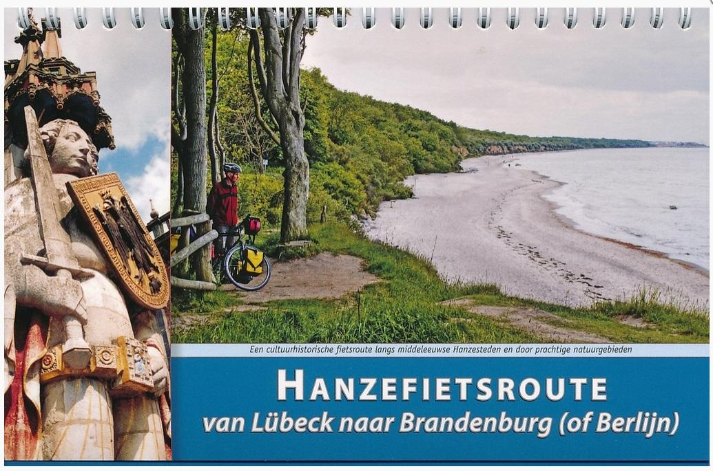 Hanzefietsroute (deel 2) 9789077056424 Michaël Wannet ReCreatief Fietsen   Fietsgidsen, Meerdaagse fietsvakanties Duitsland