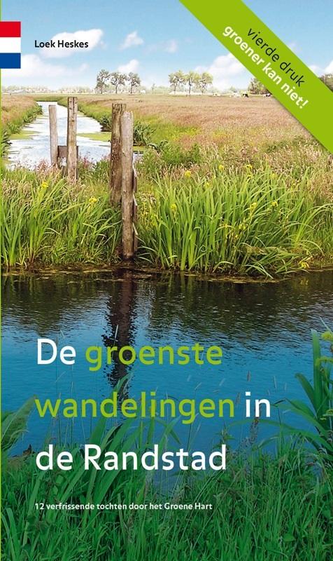 De Groenste Wandelingen in de Randstad | wandelgids 9789078641148 Louk Heskes Gegarandeerd Onregelmatig   Wandelgidsen Den Haag, Rotterdam en Zuid-Holland