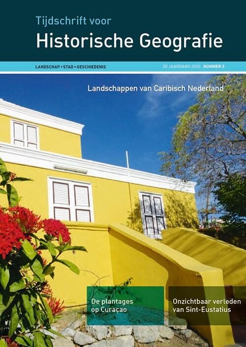 Landschappen van Caribisch Nederland | Tijdschrift voor Historische Geografie 9789087048846  Verloren THG  Historische reisgidsen, Landeninformatie Aruba, Bonaire, Curaçao