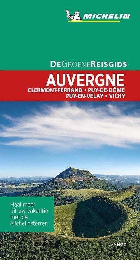 Auvergne | Michelin reisgids 9789401465120  Michelin Michelin Groene gidsen  Reisgidsen Auvergne
