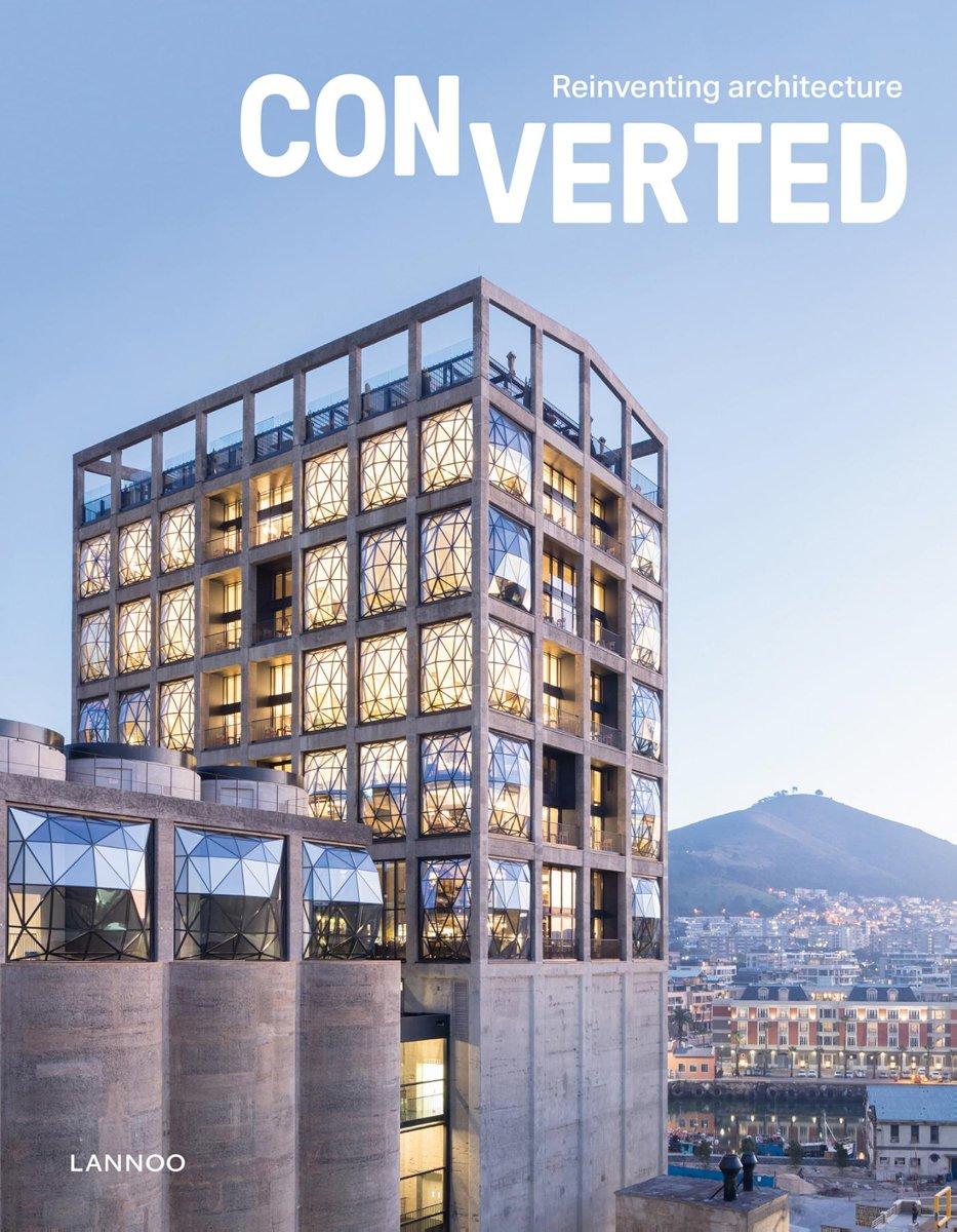Converted   reinventing architecture 9789401468930 Agata Toromanoff Lannoo   Landeninformatie, Reisgidsen Wereld als geheel