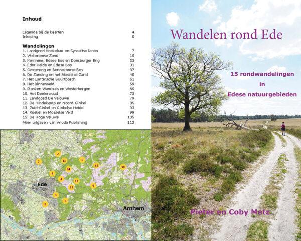 Wandelen rond Ede | wandelgids 9789491899393 Pieter en Coby Metz Anoda   Wandelgidsen Arnhem en de Veluwe