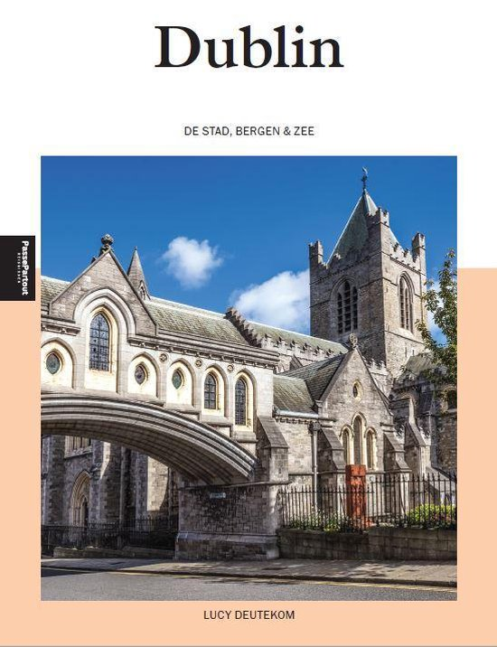 Dublin | reisgids 9789493201057 Lucy Deutekom Edicola   Reisgidsen Dublin