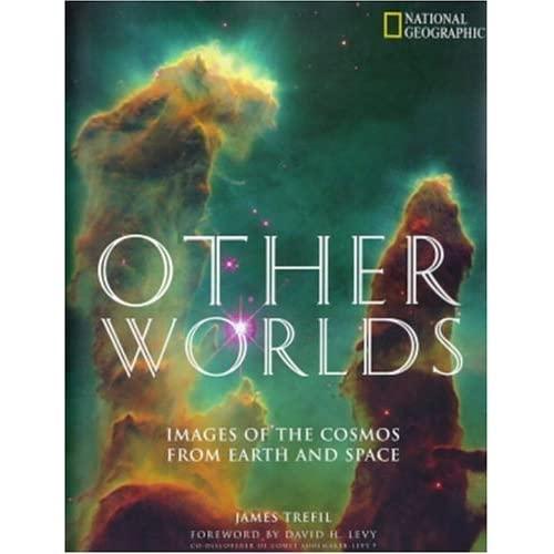 Other Worlds  (afgeprijsd van 38,50) 9780792274919  Natl Geographic Soc   Reisgidsen Universum (Heelal)