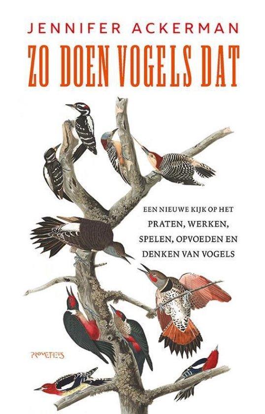 Zo doen vogels dat 9789044645910  Prometheus   Natuurgidsen, Vogelboeken Reisinformatie algemeen
