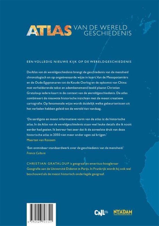 Atlas van de wereldgeschiedenis 9789046827321  Nieuw Amsterdam   Historische reisgidsen, Landeninformatie Wereld als geheel