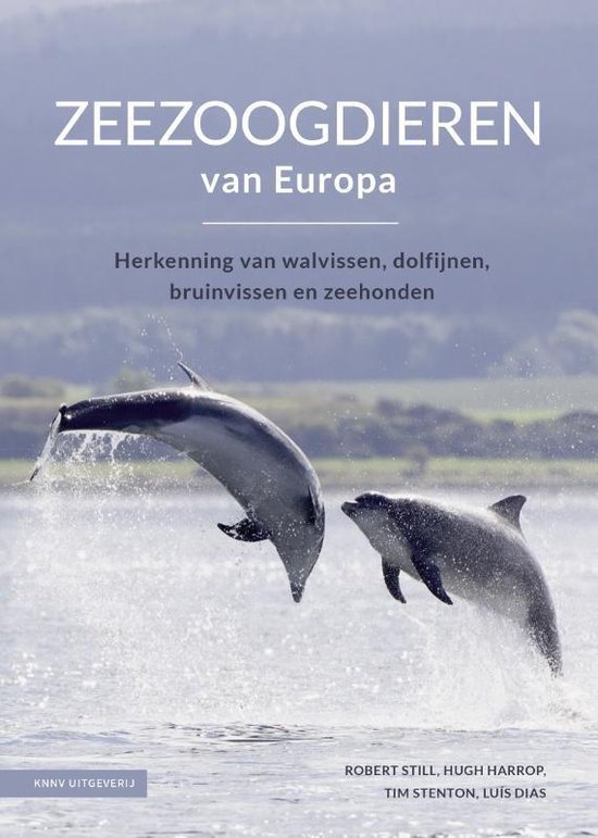 Zeezoogdieren van Europa 9789050117463  KNNV   Natuurgidsen Europa, Zeeën en oceanen