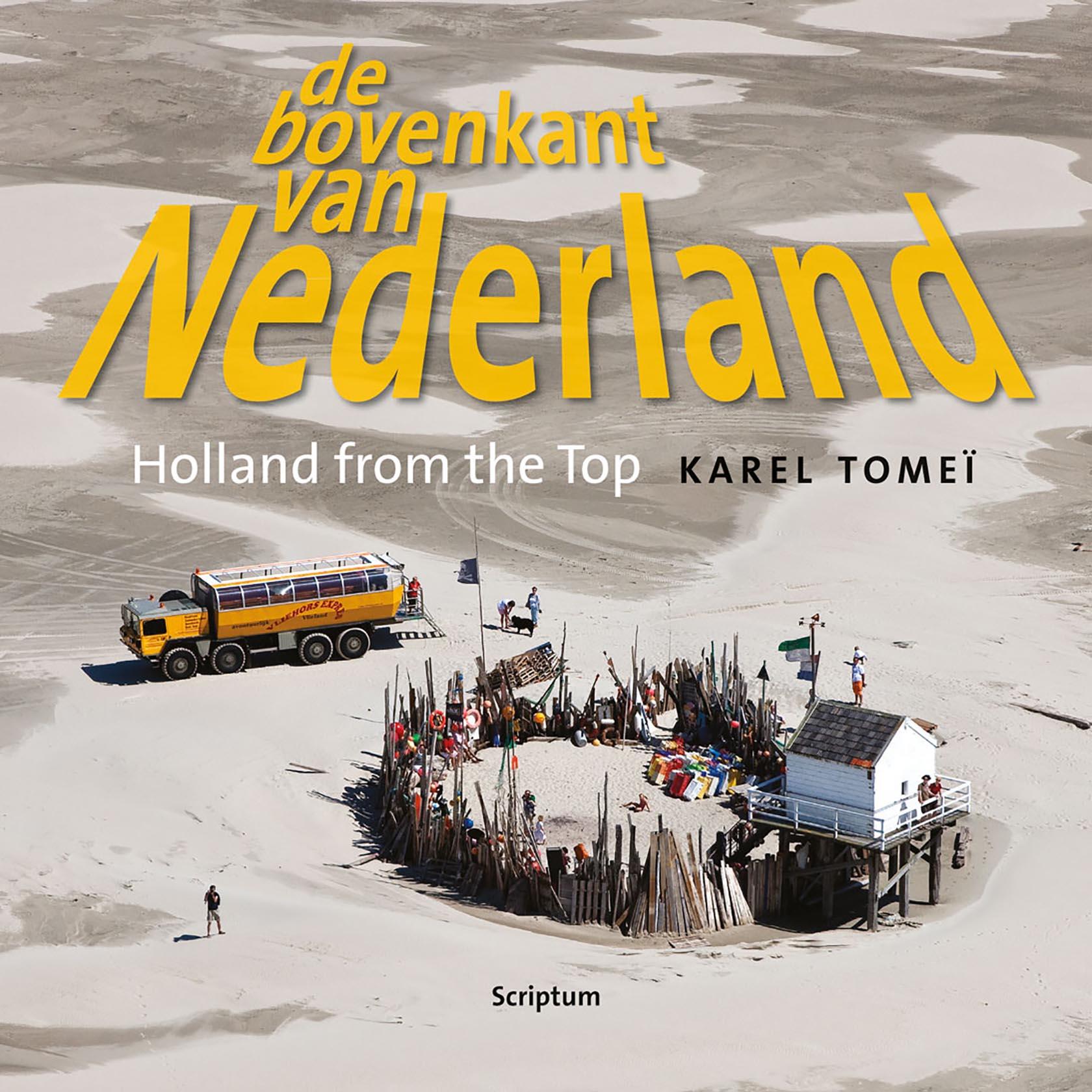 De Bovenkant van Nederland; deel 4 9789055948178  Scriptum   Fotoboeken Nederland
