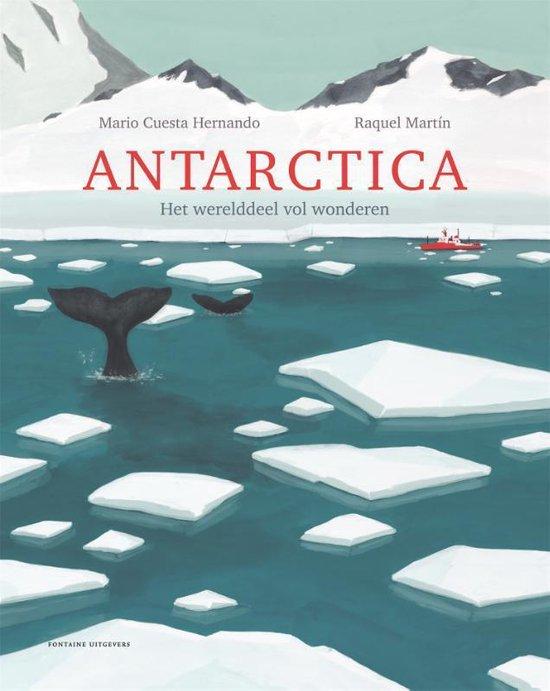 Antarctica 9789059562202  Fontaine   Kinderboeken, Natuurgidsen Antarctica
