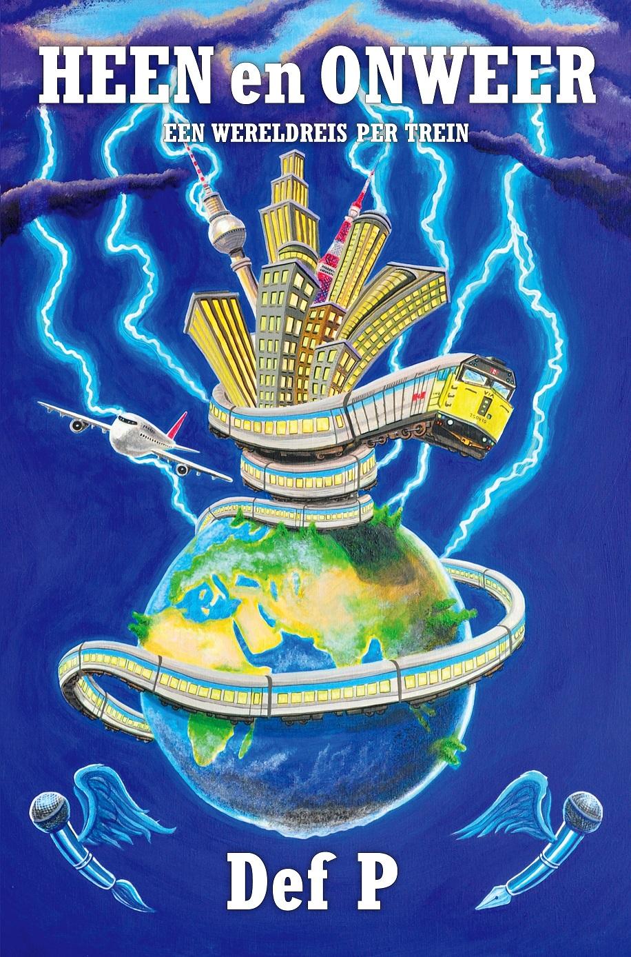 Heen en onweer | reisverhaal P. Def 9789090335506 P. Def Benka   Reisverhalen Wereld als geheel