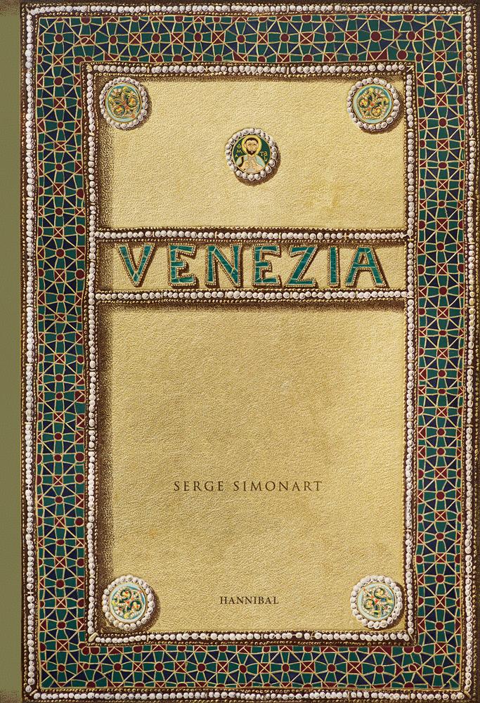 Venezia - Serge Simonart 9789463887502 Serge Simonart Metsu   Fotoboeken Venetië, Veneto, Friuli