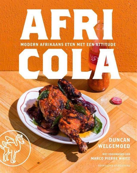 Africola | kookboek 9789464040074 Duncan Welgemoed Fontaine   Culinaire reisgidsen Zuid-Afrika
