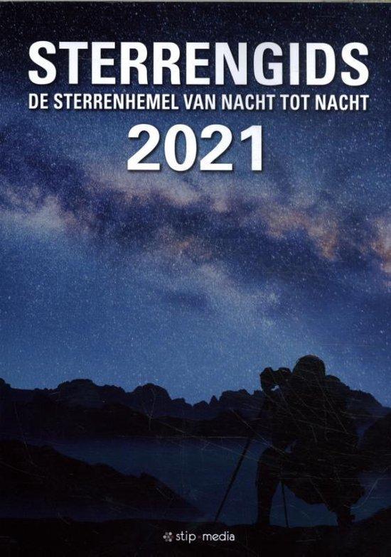 Sterrengids 2021 9789492114112  De Stip   Reisgidsen Universum (Heelal)