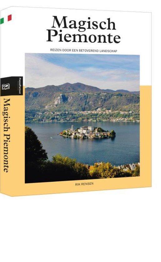 reisgids Piemonte | betoverend landschap 9789493160941 Rik Rensen Edicola PassePartout  Reisgidsen Turijn, Piemonte