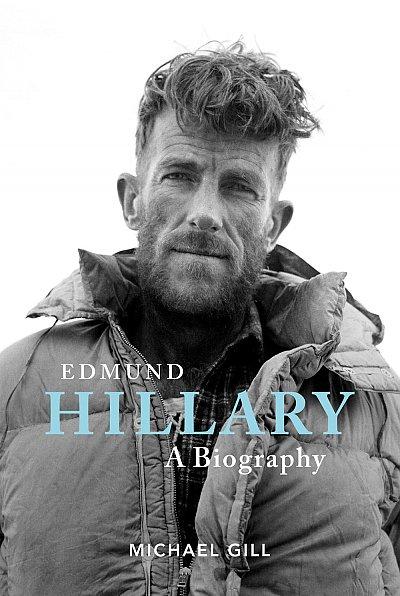 Edmund Hillary - A Biography 9781839810251 Michael Gill Vertebrate Publishing   Bergsportverhalen Reisinformatie algemeen