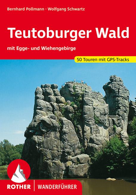 Teutoburger Wald | Rother Wanderführer (wandelgids) 9783763340200  Bergverlag Rother RWG  Wandelgidsen Teutoburger Woud & Ostwestfalen