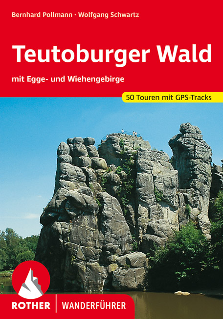 Rother wandelgids Teutoburger Wald | Rother Wanderführer 9783763340200  Bergverlag Rother RWG  Wandelgidsen Teutoburger Woud & Ostwestfalen