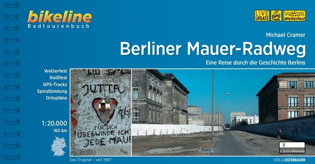 Bikeline Berliner Mauer-Radweg | fietsgids 9783850008099  Esterbauer Bikeline  Fietsgidsen, Historische reisgidsen Berlijn