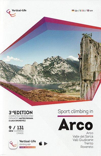 Sport Climbing in Arco 9788898495160  Vertical Life   Klimmen-bergsport Zuid-Tirol, Dolomieten
