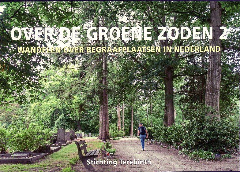 Over de Groene Zoden 2 | wandelgids 9789081764421 Korrie Korevaart en B. Hendriksen De Terebinth   Wandelgidsen Nederland